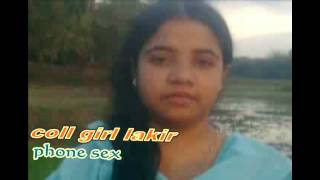 Coll Girl (LAKIR) Phone Sex:- phone n0-01785-713422