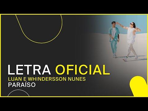 Luan e Whindersson Nunes - Paraíso (LETRA OFICIAL)