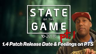 The Division | 1.4 Patch Release Date & Feeling on PTS | State of the Game - 10/20/16