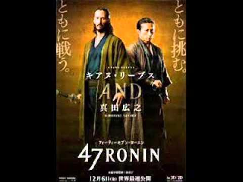 47 Ronin  Main Theme