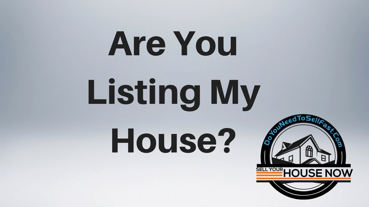 Are You Listing My House-DoYouNeedToSellFast.com