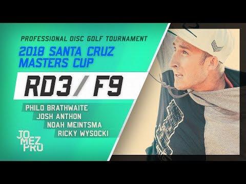 2018 Santa Cruz Masters Cup | Final RD, F9, Lead Card | Wysocki, Brathwaite, Anthon, Meintsma