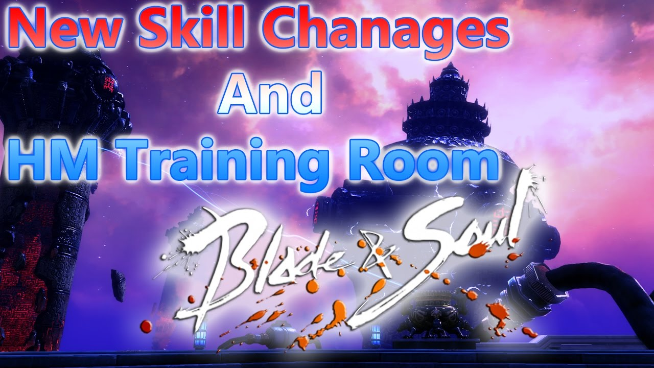 Blade and Soul New Skills Changes and Hongmoon Training Room