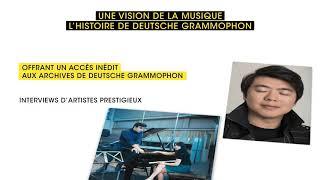 Une vision de la musique – L'histoire de Deutsche Grammophon