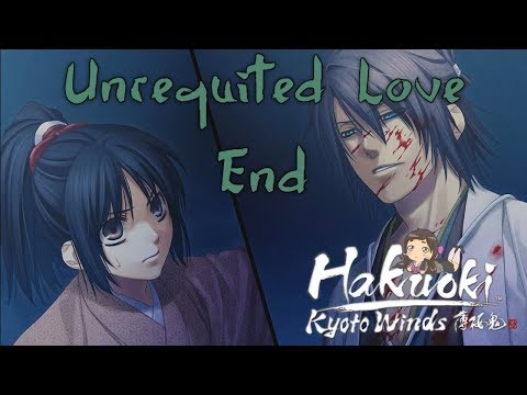 Shattered Spirit T_T ~ HAKUOKI: KYOTO WINDS [SOUJI] ~ UNREQUITED LOVE END |