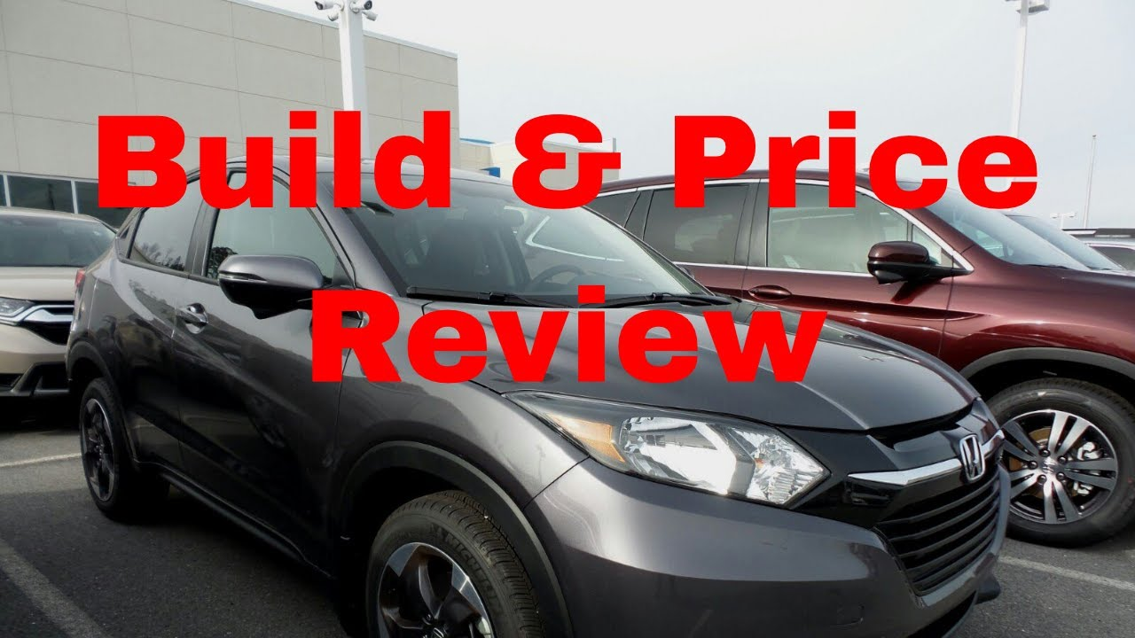 Honda Build And Price >> 2018 Honda Hr V Crossover Suv Build Price Review Features