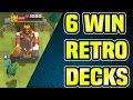 Clash Royale | 6 WIN RETRO CHALLENGE DECKS | RETRO ROYALE DECKS