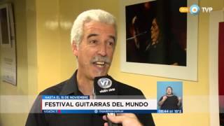 """Visión 7 - Festival """"Guitarras del mundo"""""""