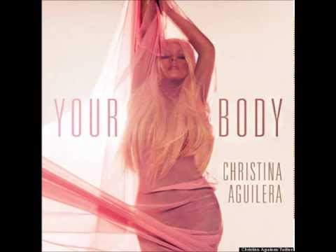 Christina Aguilera - Your Body - Oxford Hustlers Club Mix