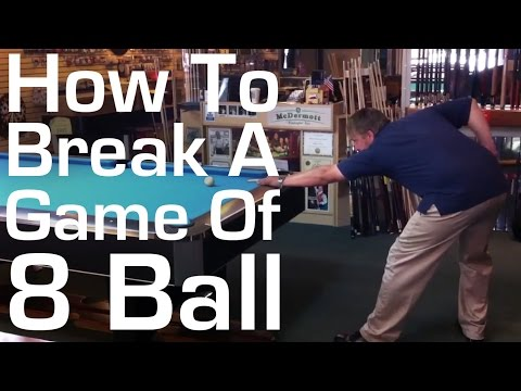 How to Break a Game of 8 Ball