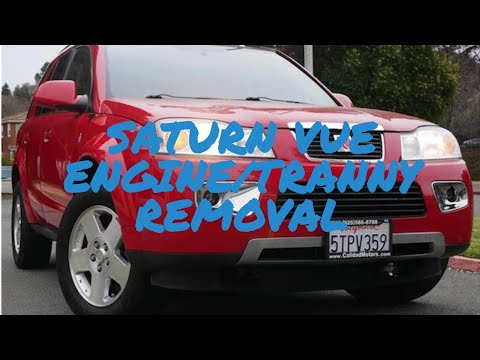 Saturn vue 3.5 Engine transmission removal/Procedure how to/Quickest and easiest