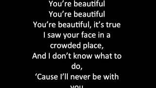 You're Beautiful - James Blunt - Lyrics