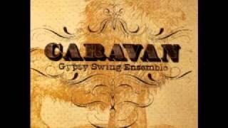 Caravan Gypsy Swing Ensemble - Tango Innominado - GYPSY JAZZ Video - GSE