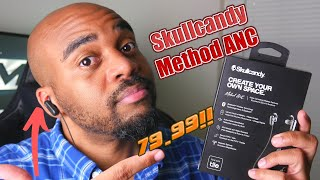 NEW Skullcandy Method ANC Earbuds! Skullcandy's First ANC Earbuds!