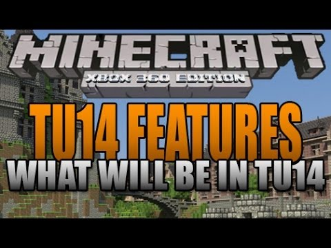 TU14 Features List! What They Will Be Adding!