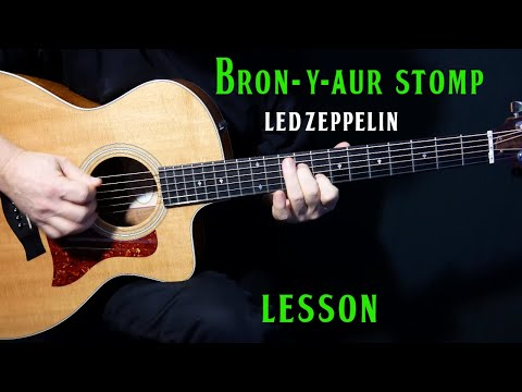 "how to play ""Bron-Y-Aur Stomp"" on guitar by Led Zeppelin 