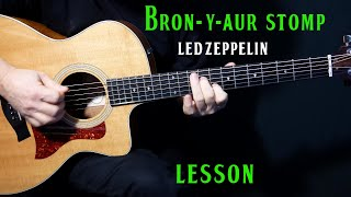 """how to play """"Bron-Y-Aur Stomp"""" on guitar by Led Zeppelin 