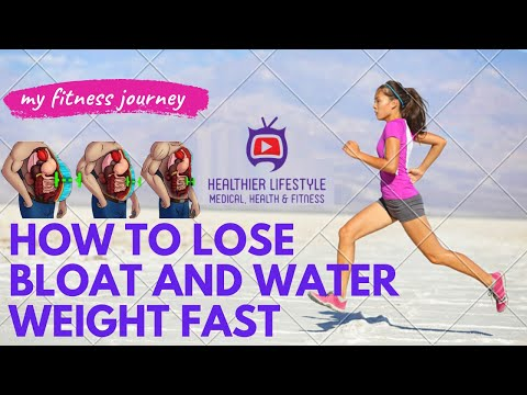 10 Easy Steps to Lose BLOAT Water Weight | How to get rid of Water Weight | How to Lose Weight
