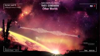Theo Gobensen - Other Worlds [HQ Preview]