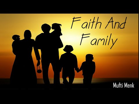 Mufti Menk Lecture | Faith & Family
