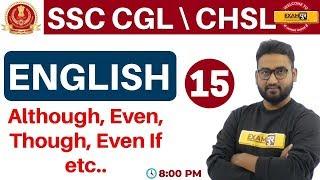 Class 15   #SSC CGL \CHSL    English    By Prince Sir    Although, ...