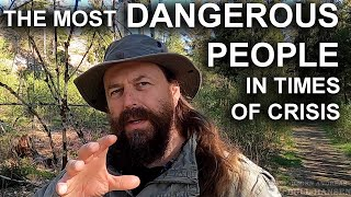 The Most Dangerous People Are Not The Ones Youd Think  SHTF and prepping