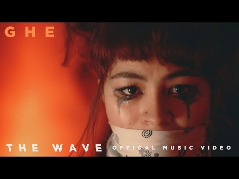 GHE - The Wave (Official Music Video)