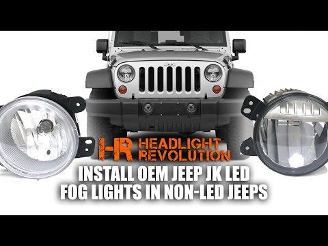 How to install OEM Jeep JK LED Fog Lights in Non-LED Vehicles| Headlight  Revolution - YouTubeYouTube