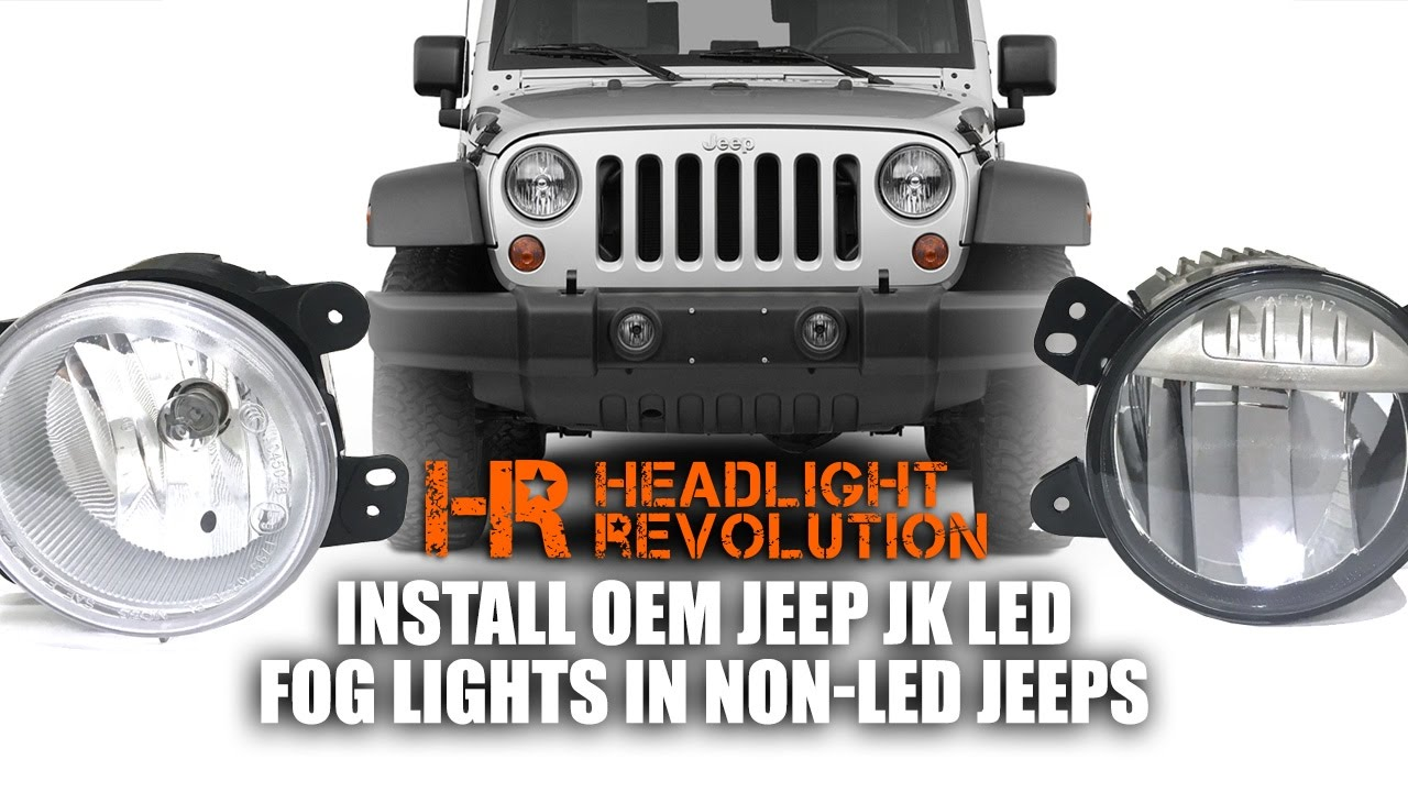 how to install oem jeep jk led fog lights in non led vehicles headlight revolution [ 1280 x 720 Pixel ]