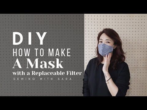 DIY Mask : How To Make A Mask With A Replaceable Filter (Free Pattern) Ver.1 - Sewing Therapy