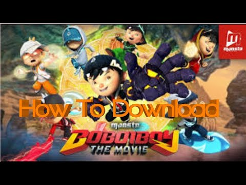 How to download boboiboy the movie