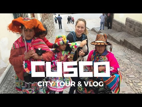 WELCOME TO CUSCO PERU - CITY TOUR - LLAMAS, INCA EMPIRE, AND ARCHAEOLOGY
