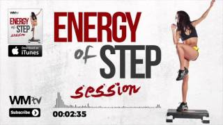 Hot Workout    Energy Of Step Session 128   132 BPM    WMTV