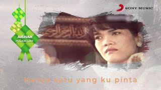 Cover images Aishah – Pulanglah (Official Lyric Video)