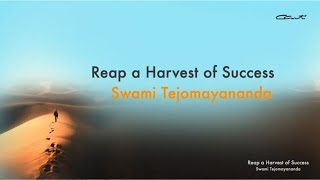 Reap a Harvest of Success