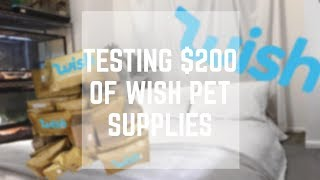 TESTING OVER $200 WORTH OF WISH PET SUPPLIES!? i was *SHOCKED*