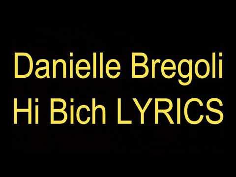 Danielle bregoli hi bitch lyrics