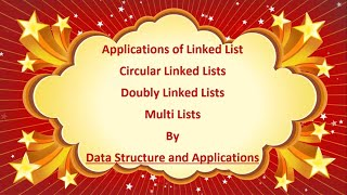 applications of linked list in data structures and algorithms circular doubly and multi linked lists