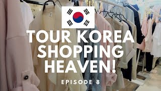 Korean Shopping HEAVEN | TOUR KOREA EP8