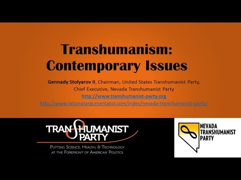 Transhumanism - Contemporary Issues - Gennady Stolyarov II at VSIM:17 Conference