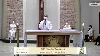 Homilia 10º dia da Trezena 2021 - Pe. Marcos Eurélio e Marcus Mareano 09.06.21