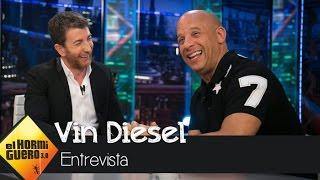 Las costumbres españolas que más le gustan a Vin Diesel - El Hormiguero 3.0