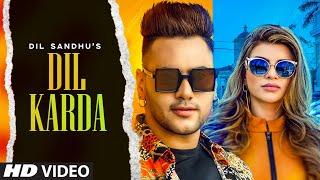 Dil Karda: Dil Sandhu (Full Song) Jaya Singh | Goldboy | Navi Ferozpurwala | Latest Punjabi Song