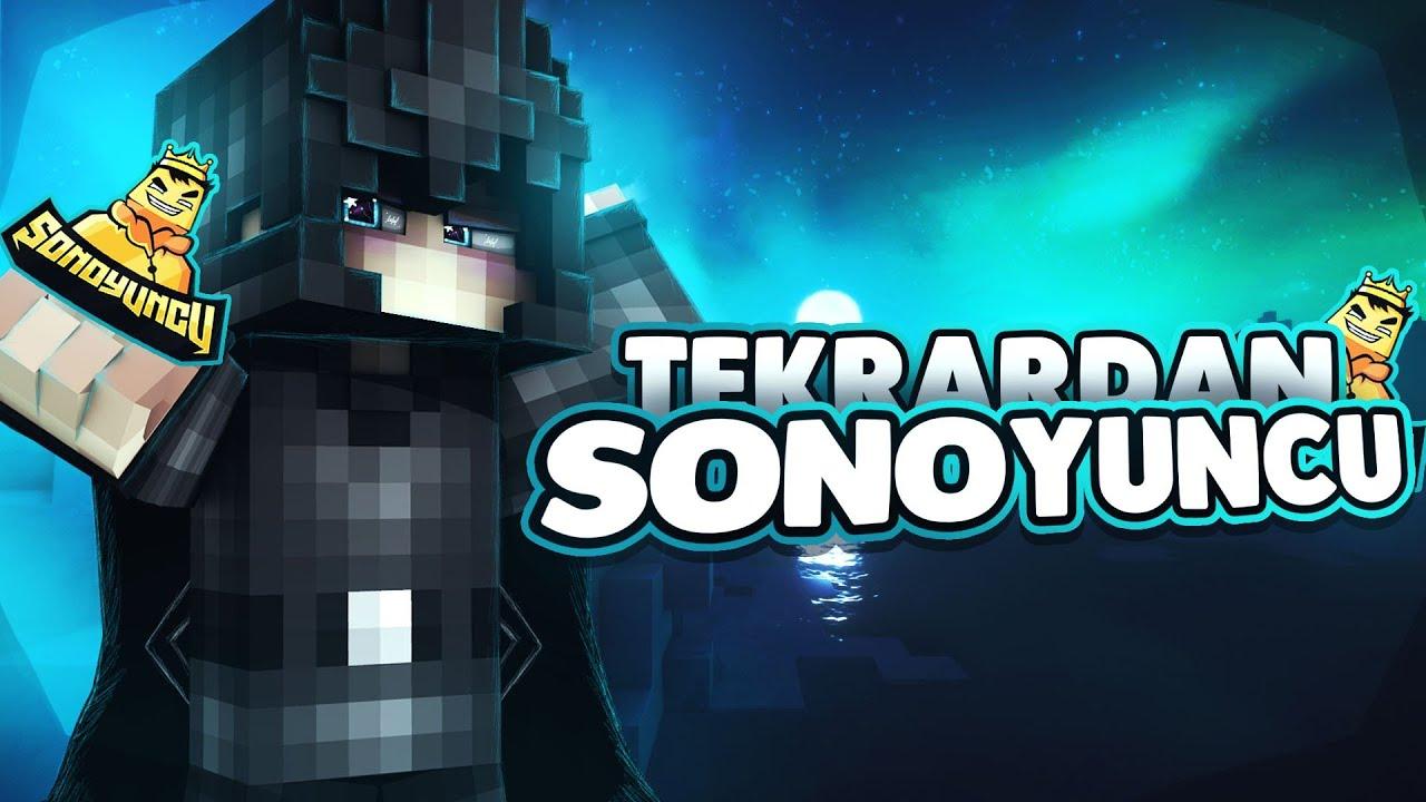 SONOYUNCUYA GERİ DÖNDÜM! - sonoyuncu survival games