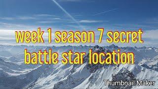 Fortnite season 7 week 1 secret battle star (Fortnite Battle Royale