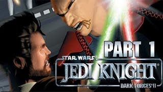 "Star Wars Jedi Knight: Dark Forces 2 - Let's Play - Part 1 - ""Double-Cross On Nar Shaddaa"""