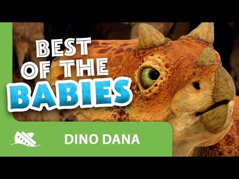 Dino Dana: Best of the Babies Compilation
