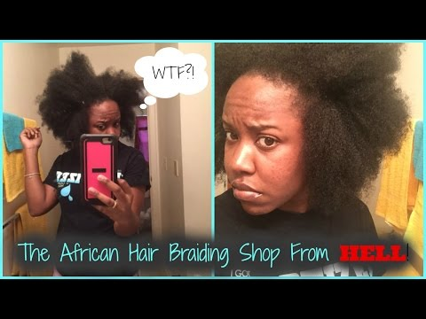 HORROR STORIES: My African Braiding Shop Experience | HAIR MARY