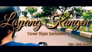 Layang Kangen - Didi Kempot Cover Akustik ( Riyat Setiawan)