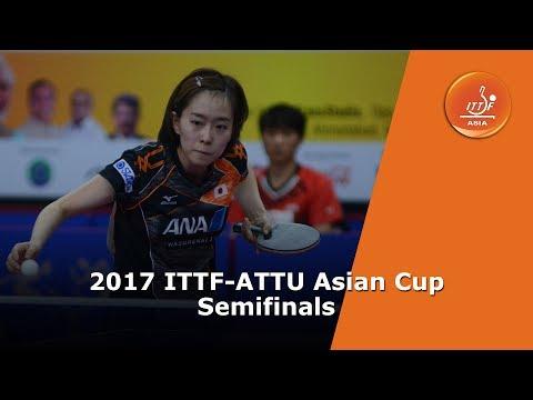 2017 ITTF-ATTU Asian Cup | Semifinals